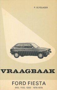 Vraagbaak voor uw Ford Fiesta - L.N. Keff, Olyslager Organisation B.V. (ISBN 9789020111385)