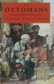 The Ottomans - Andrew Wheatcroft (ISBN 9780670844128)