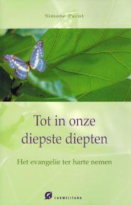 Tot in onze diepste diepten - Simone Pacot (ISBN 9789076671178)