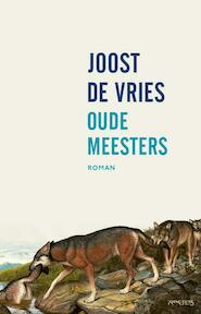 Oude meesters - Joost de Vries (ISBN 9789044634303)
