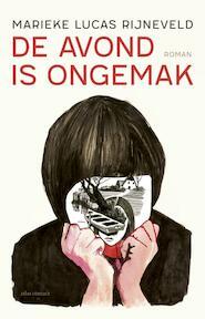 De avond is ongemak - Marieke Lucas Rijneveld (ISBN 9789025444112)