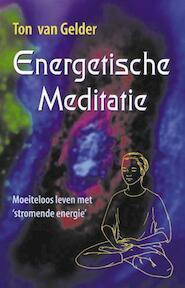 Energetische meditatie - T. van Gelder (ISBN 9789063783662)