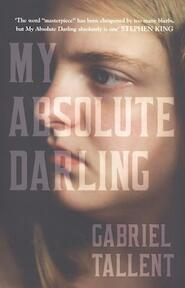 My Absolute Darling - Gabriel Tallent (ISBN 9780008185220)