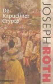 De Kapucijner Crypte - Joseph Roth (ISBN 9789045006215)
