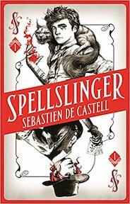 Spellslinger 01 - Sebastien de Castell (ISBN 9781785761324)