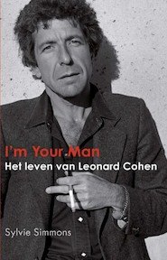 I'm your man - Het leven van Leonard Cohen - Sylvie Simmons (ISBN 9789038896298)