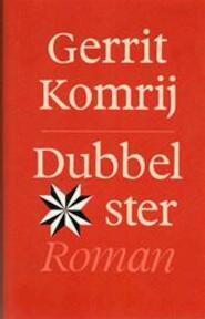 Dubbelster - Gerrit Komrij (ISBN 9789029526807)