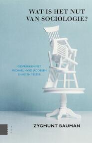 Wat is het nut van sociologie? - Zygmunt Bauman, Michael Jacobsen, Keith Tester (ISBN 9789089648198)