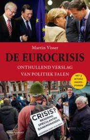 De eurocrisis - Martin Visser (ISBN 9789047005926)