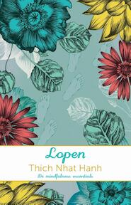 Lopen - Thich Nhat Hanh, Nhat Hanh (ISBN 9789045318516)
