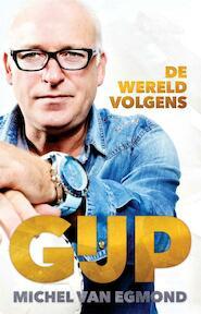 De wereld volgens GIJP - Michel van Egmond (ISBN 9789048839520)