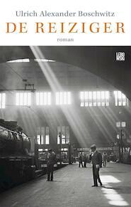 De reiziger - Ulrich Alexander Boschwitz (ISBN 9789048846214)