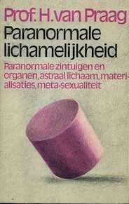 Paranormale lichamelijkheid - Henri Praag (ISBN 9789022401576)