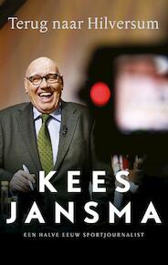 Terug naar Hilversum - Kees Jansma (ISBN 9789048833450)