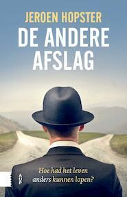 De andere afslag - Jeroen Hopster (ISBN 9789462983236)