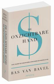 De onzichtbare hand - Bas van Bavel (ISBN 9789044634365)