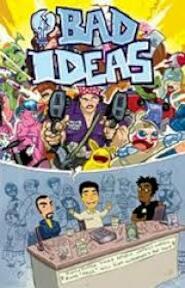 Bad Ideas - Chinsang, Mahfood, Crosland (ISBN 9781582403878)