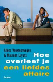 Hoe overleef je een liefdesaffaire - A. Vansteenwegen, Maureen Luyens (ISBN 9789020983548)