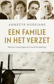 Een familie in het verzet - Annette Oudejans (ISBN 9789492086679)