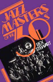 Jazz Masters of the Thirties - Rex William Stewart (ISBN 9780306801594)