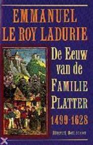 De eeuw van de familie Platter 1499-1628 / 1 De schooier en de geleerde - E. Le Roy Ladurie (ISBN 9789057134135)
