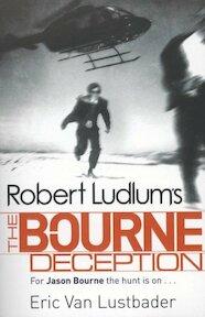 Robert Ludlum's The Bourne Deception - Eric Lustbader (ISBN 9781407243245)