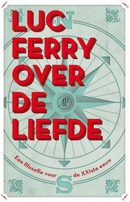 Over de liefde - Luc Ferry (ISBN 9789029587327)