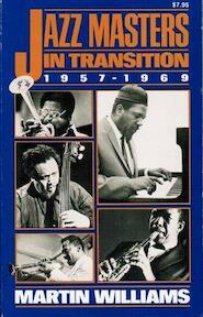 Jazz Masters in Transition, 1957-1969 - Martin Williams (ISBN 9780306801754)