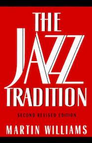 The Jazz Tradition - Martin Williams (ISBN 9780195078169)