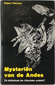 Mysteriën van de Andes - R. Charroux, R. van Houten (ISBN 9789020232905)