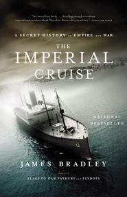 The Imperial Cruise - James Bradley (ISBN 9780316014007)