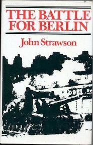 The Battle for Berlin - John Strawson (ISBN 9780713427820)