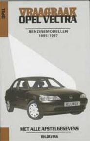 Vraagbaak Opel Vectra Benzinemodellen 1995-1997 (ISBN 9789020129656)