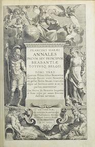 Annales ducum seu principum Brabantiae totiusque. Belgii - Haraei