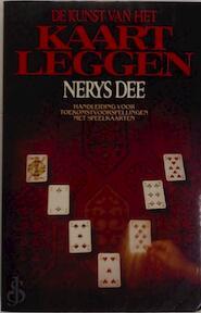 De kunst van het kaartleggen - Nerys Dee, Chris Mouwen (ISBN 9789020432183)