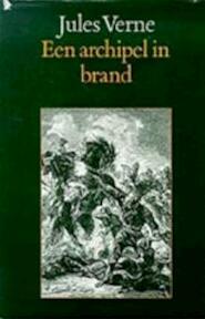 Een archipel in brand - Jules Verne, Léon Benett, Pieter Verhulst (ISBN 9789062134007)