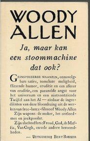 Ja maar kan een stoommachine dat ook - Woody Allen (ISBN 9789060196830)