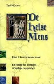 De helse mens - Lyall Watson (ISBN 9789038905242)