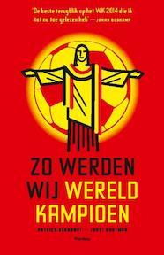 Zo werden wij wereldkampioen - Patrick Bernhart, Joost Houtman (ISBN 9789022329726)