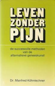 Leven zonder pyn - Kohnlechner (ISBN 9789061203285)