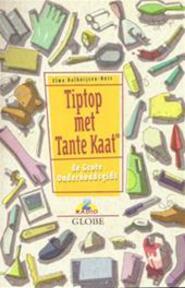 Tiptop met Tante Kaat - Elma Dalhuijsen-nuis, Ann Jooris (ISBN 9789054668299)