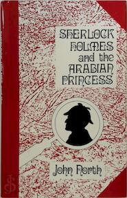 Sherlock Holmes and the arabian princess - John North (ISBN 0860252701)