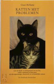 Katten met problemen - Grace Mchattie, H.J. van Hooch Cate (ISBN 9789060304334)