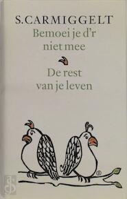 Bemoei je d'r niet mee & De rest van je leven - S. Carmiggelt (ISBN 9789029509541)