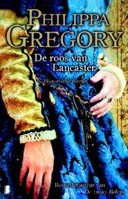 De roos van Lancaster - Philippa Gregory (ISBN 9789022559321)