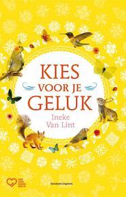 Kies voor je geluk - INEKE van Lint (ISBN 9789002240584)