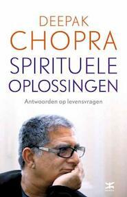 Spirituele oplossingen - Deepak Chopra (ISBN 9789021552347)