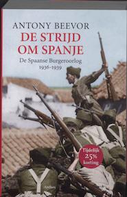 De strijd om Spanje - Antony Beevor (ISBN 9789041410887)