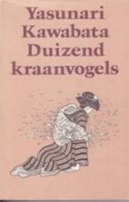 Duizend kraanvogels - Yasunari Kawabata (ISBN 9789029010429)
