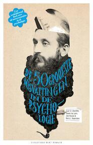 De vijftig grootste misvattingen in de psychologie - Scott. O. Lilienfeld, Steven Jay Lynn, John Ruscio, Barry L. Beyerstein (ISBN 9789035135697)
